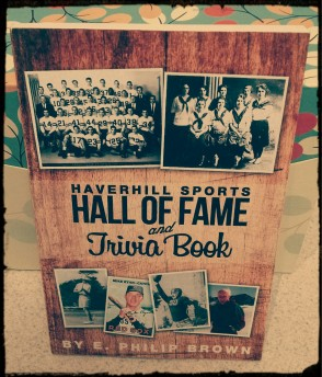 Haverhill Sports Hall of Fame and Trivia Book - $5: SPECIAL PRICING